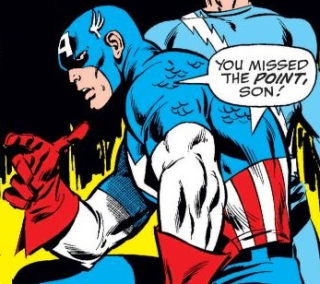 Cap you missed the point son